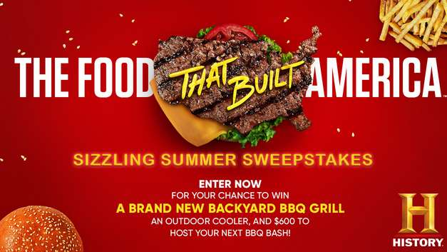 History Channel The Food That Built America Sweepstakes 2021